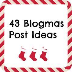 COURTZMELV: 43 Blogmas Post Ideas