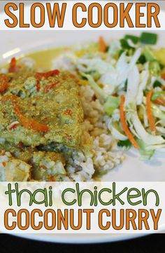 Slow Cooker Thai Chicken Coconut Curry with Slaw (Clean Eating!)