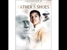 In His Father's Shoes (1997) - Starring, Louis Gossett Jr. & Robert Ri'chard - YouTube
