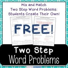 Two step word problems Freebie:  Students create their own two step word problems - mix and match scenarios.  This is a free sample of my complete product: Two Step Word Problems.You might also like my Fraction Bundle product.