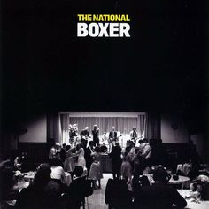 The National, Boxer.