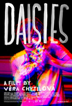 DAISIES, Vera Chytilová, 1966. Janus Films created this joyously trippy poster for the new release.