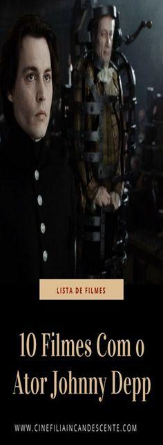 10 filmes com o ator Johnny Depp. #filme #filmes #clássico #cinema #atriz #atriz