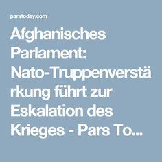 Afghanisches Parlament: Nato-Truppenverstärkung führt zur Eskalation des Krieges - Pars Today