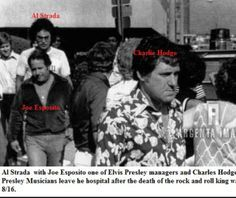 {*Als Strada with Joe Esposito and Charlie Hodge leave the hospital after the death of Elvis Presley, August 16, 1977*}