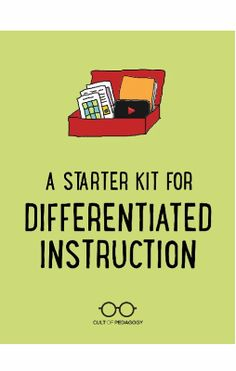 Differentiation Starter Kit - A list of differentiation strategies from the Cult of Pedagogy - Jennifer Gonzalez Differentiated Instruction Strategies, Differentiation Strategies, Differentiation In The Classroom, Teaching Strategies, Teaching Resources, Elementary Education, Education Center, Kids Education, Texas Education