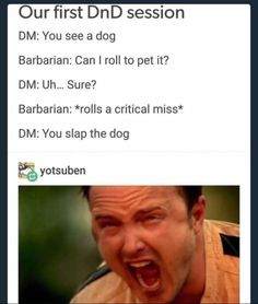 humor - 30 Dungeons And Dragons Memes For All You Dice Throwers Memebase Funny Memes Tumblr Face, Tumblr Funny, Dnd Funny, Funny Jokes, Funniest Memes, Stupid Memes, Funny Fails, Memes Humor, Dog Memes