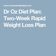 Dr Oz Diet Plan: Two-Week Rapid Weight Loss Plan