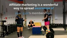 Using Affiliate Marketing to Advertise Your Fitness Center