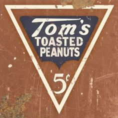 Tom's Peanuts Metal Sign $24.95