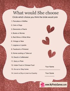 What would she choose? is a free printable game that you can play on a bridal shower, a bachelorette party or a hen's party. Bridal Shower Planning, Wedding Shower Games, Bridal Shower Party, Wedding Games, Bridal Showers, Wedding Planning, Wedding Ceremony, Wedding Ideas, Wedding Parties