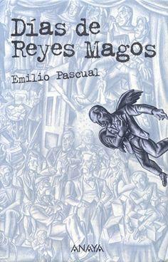 Una reseña de Días de Reyes Magos: un canto de amor a la lectura, el descubrimiento por parte de un adolescente del sentido de la vida.
