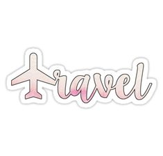 travel text with pink plane • Also buy this artwork on stickers, phone cases, home decor, and more. Laptop stickers // Amariei on redbubble