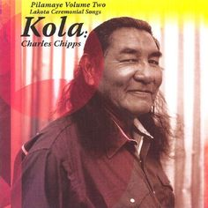 #Native American #ceremonial music by Charles Chipps: Kola, Pilamaye (vol 2) #Tradition #PrairieEdge