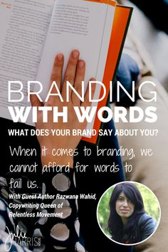 Branding With Words: What does your brand say about you? When it comes to branding we cannot afford for words to fail us. Guest post with the brilliant Razwana Wahid of Relentless Movement | Julie Harris Design