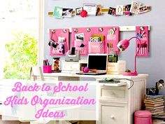 Back to school kids organization ideas. #backtoschool #organization #space #desk #kids