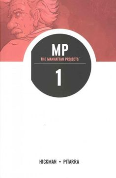The Manhattan Projects 1: Science Bad