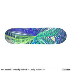 Re-Created Flower by Robert S. Lee Skate Board Re-Created Elements by Robert S. Lee Skateboard Deck #Robert #S. #Lee #skateboard #board #decks #skater #design #colors #customizable #re-created