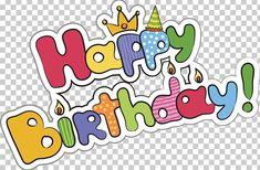 Birthday Cake Happy Birthday To You Poster PNG - art, birthday, birthday background, birthday card, cartoon Happy Birthday Doodles, Happy Birthday Wishes For A Friend, Happy Birthday For Him, Happy Birthday Printable, Happy Birthday Posters, Happy Birthday Messages, Happy Birthday Quotes, Birthday Cards, Art Birthday