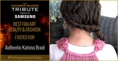 I voted for Authentic Katniss Braid as Tribute for The Hunger Games Tribute Awards #TheHungerGamesTribute  tribute.thehungergames.movie