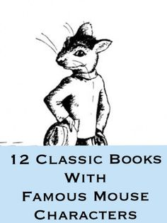 #Bookworm Post: 12 Classic Books with Famous Mouse Characters