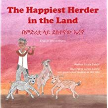 The Happiest Herder: In English and Tigrinya Christa Mcauliffe, Book Authors, Books, Problem Solving, Dream Big, Elementary Schools, English, Ethiopia, Reading