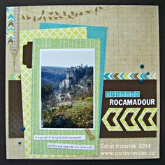 Carla Creates: Explore Rocamadour - CTMH Skylark Layout