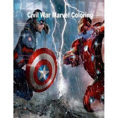 Civil War Marvel Coloring Book: Marvel Civil War Coloring Book for Adults and KI