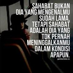 Gambar Kata Kata Indah Untuk Sahabat 2016 Quotes Sahabat, Tumblr Quotes, Text Quotes, People Quotes, Book Quotes, Words Quotes, Life Quotes, Islamic Quotes, Muslim Quotes