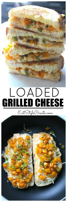 loaded grilled cheese this ooey gooey loaded grilled cheese combines ...
