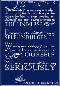 Unhappiness and Self Indulgence - Jitterbug Perfume by Tom Robbins