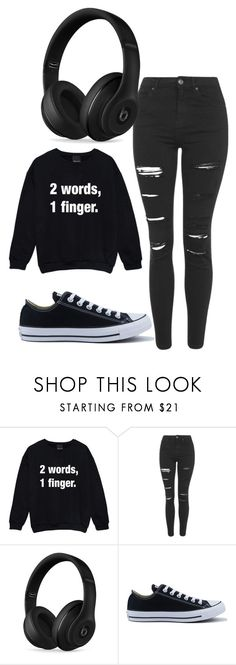 """""""An """"I hate you"""" type of day"""" by ria-c ❤ liked on Polyvore featuring Topshop, Beats by Dr. Dre and Converse"""