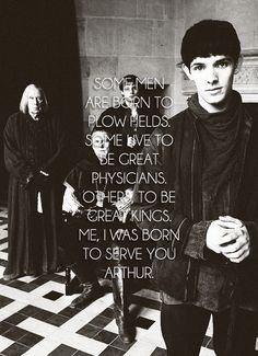 I love this because even though Arthur is dying and shunning Merlin, Mrerlin isstill so loyal. He refuses to leave Arthur and encorages him through the hard part of Arthur's last days. The dynamic between them totally changed when Arthur found out but it was good because they then related on a much deeper level. I loved it and hated it and cry because it is over.