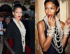 Rihanna and Chanel Iman & pearls.