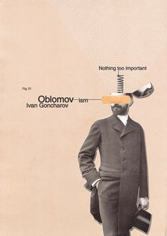 ..... #Oblomov #Ivan #Goncharov #nothing #too #important #book #cover #design #gentleman #spring #collage #duct #tape #minimal #graphic #vintage #art #creative