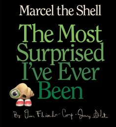 The darling Marcel the Shell returns in Marcel the Shell: The Most Surprised I've Ever Been!
