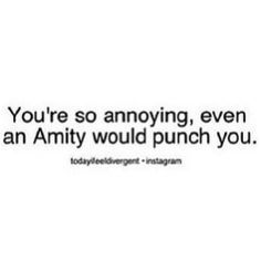 An amity would punch you