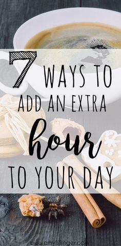 As moms, our to-do lists are always a mile long! Find out how to add an extra hour every day with these 7 simple tips!