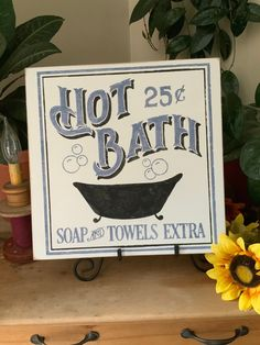 Bathroom Sign/ Old Fashioned Western Bath/ Hot Bath 25 cents/ Soap and Towels Extra/ Rustic Home Decor/ Farmhouse Decor