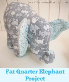 Soft Toy elephant project using 4 fat quarters of fabric