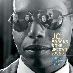 Jc & The Uptown Sound Brooks - Beat Of Our Own Drum, Green