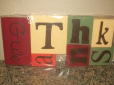 Give Thanks blocks with vinyl letters Vinyl Lettering, Give Thanks, Thanksgiving, Thankful, Letters, Candy, Make It Yourself, Holidays, How To Make