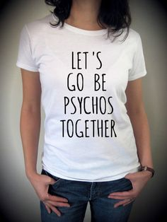Let's go be Psychos together The Perks of being a Wallflower screenprint Tee Shirt on Etsy, $18.00