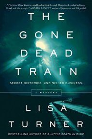 The Gone Dead Train by Lisa Turner ebook deal