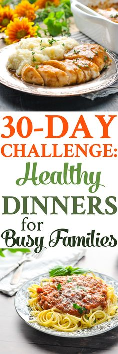 Try a 30-Day Challenge with Healthy Dinner Ideas for Busy Families! Easy Dinner Recipes   Clean Eating   Healthy Dinner Recipes   Meal Planning #healthydinner #dinner #mealplan #mealprep