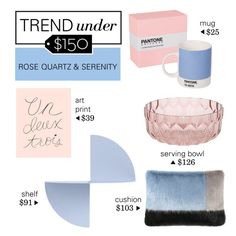 """""""Trend Under $150: Rose Quartz & Serenity"""" by polyvore-editorial ❤ liked on Polyvore featuring interior, interiors, interior design, home, home decor, interior decorating, HAY, Pantone Universe, Dot & Bo and Helen Moore"""