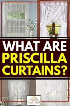 What Are Priscilla Curtains? Article by HomeDecorBliss.com #HomeDecorBliss #HDB #home #decor
