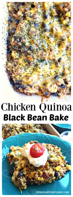Chicken Quinoa Black Bean Bake at ReluctantEntertai...