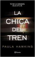 Entre montones de libros: La chica del tren. Paula Hawkins