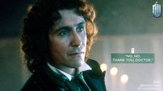 Embedded image permalink Doctor Who Funny, Doctor Who Tumblr, Doctor Who Quotes, Eighth Doctor, First Doctor, Best Tv Shows, Favorite Tv Shows, Doctor Who Wallpaper, Paul Mcgann